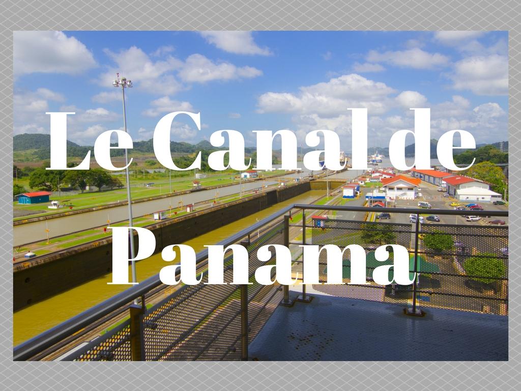 Le canal de Panama | Panama City